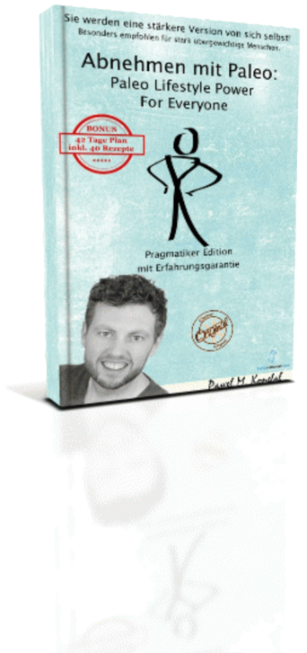 Abnehmen mit Paleo - Paleo Lifestyle Power For Everyone Pragmatiker Edition Mit Erfahrungsgarantie Kindle 3D-Buch-landing-page