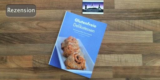 ich liebe lesen glutenfreie delikatessen bewusst genie en ohne getreide von svenja. Black Bedroom Furniture Sets. Home Design Ideas